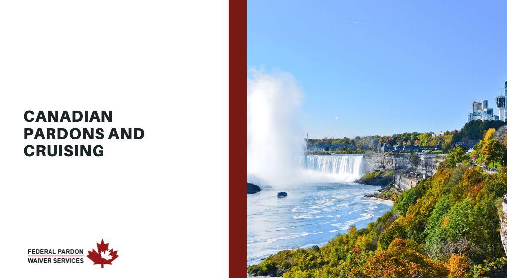 Pardons Canada - Canadian Pardons and Cruising