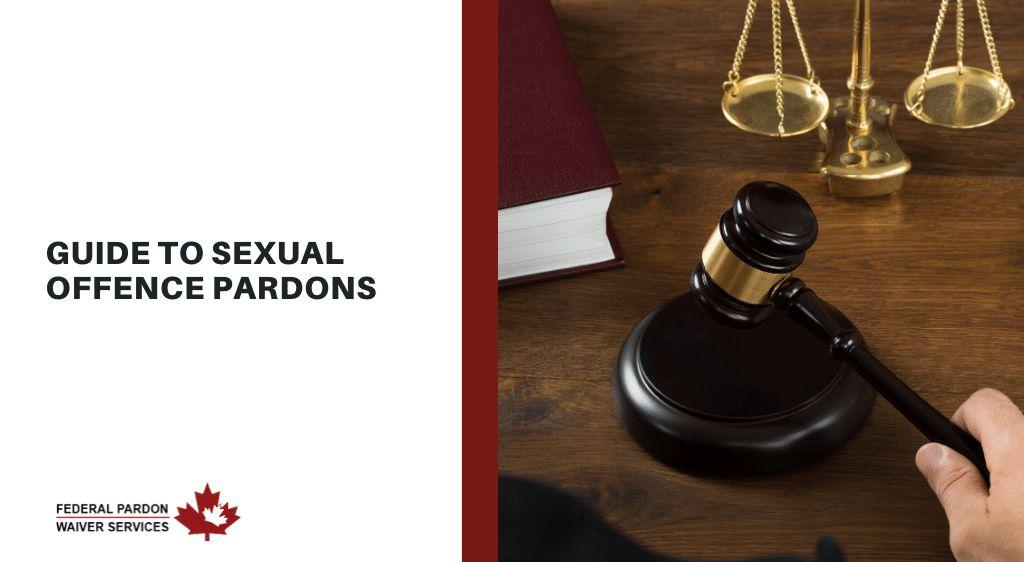Pardons Canada - Sexual Offence Pardons